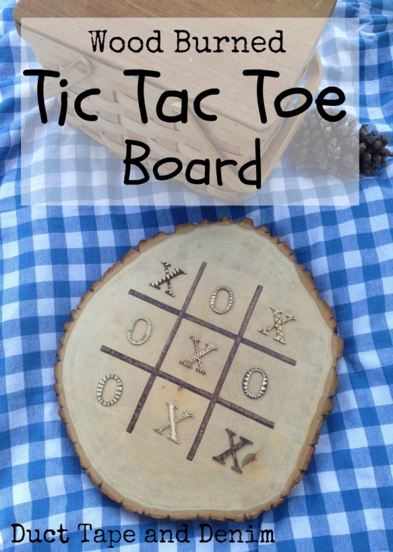 Wood burned tic tac toe board