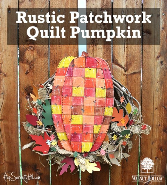 Rustic Patchwork Quilt Pumpkin • wood from WalnutHollow.com was added to an exsisting wreath for a fun update! • AtopSerenityHill.com