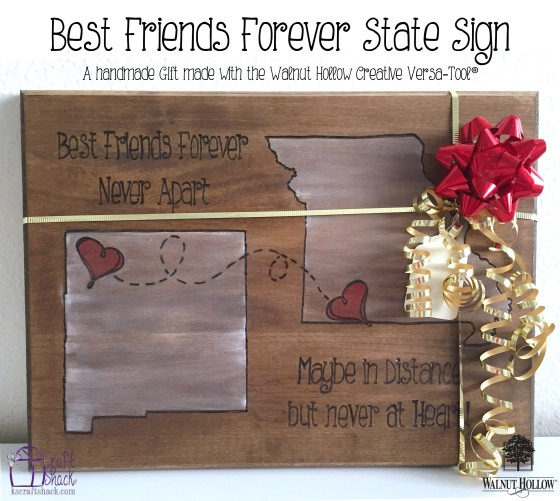 BFF State sign gift - The CraftShack for Walnut Hollow