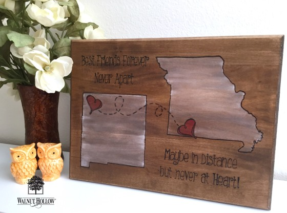 Walnut Hollow wood burned gift BFF never apart state sign