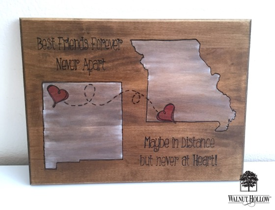 Walnut Hollow wood burned state sign - BFF gift