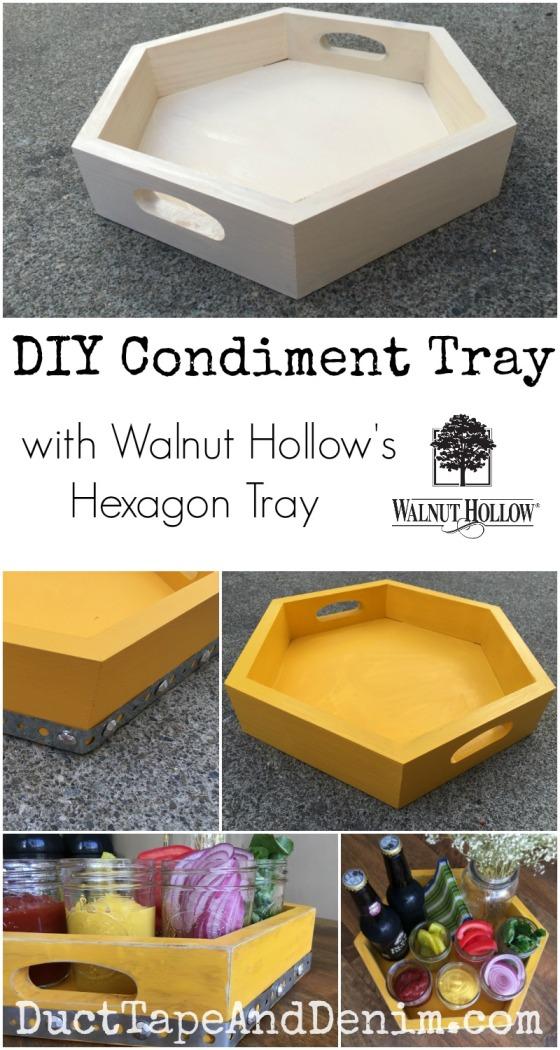 DIY Condiment Tray with Walnut Hollow's hexagon tray