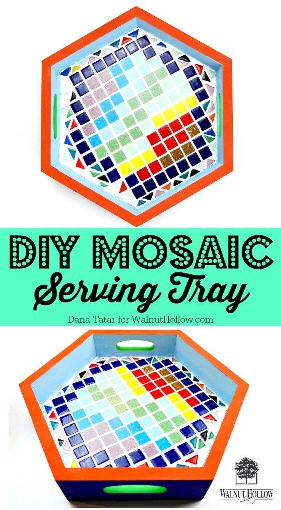 DIY Mosaic Serving Tray Video Tutorial by Dana Tatar for Walnut Hollow