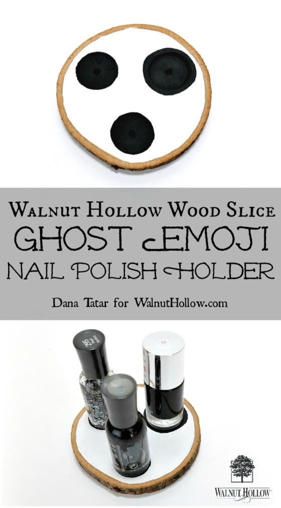 Ghost Emoji Wood Slice Nail Polish Holders Tutorial by Dana Tatar for Walnut Hollow