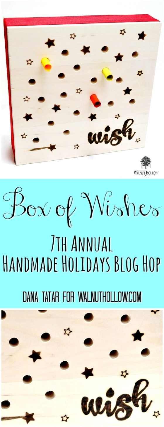 Box-of-Wishes-by-Dana-Tatar-for-Walnut-Hollow-Handmade-Holidays-Blog-Hop