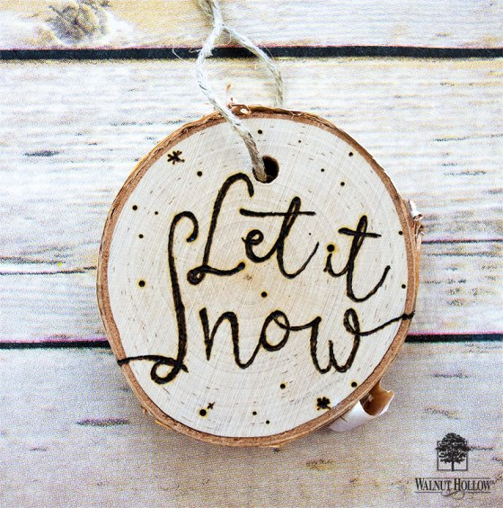Let it Snow Woodburned Winter Ornament