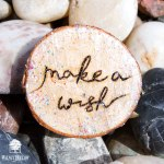 Make a Wish joyful wood round